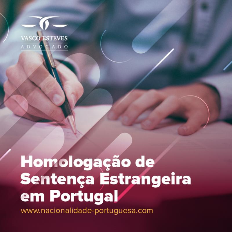 Homologação de Sentença Estrangeira em Portugal
