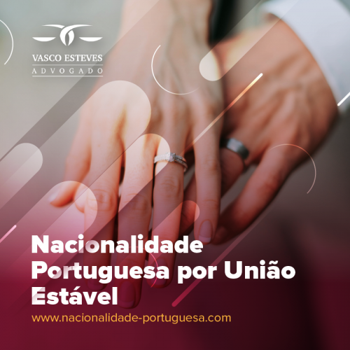 Cidadania Portuguesa através da União Estável