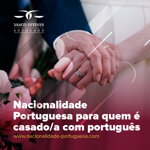 Cidadania Portuguesa pelo Casamento